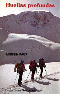 Libros Montaña: Agustin Faus Huellas profundas