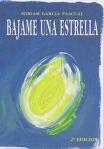 Libros de Montaña: Bajame una estrella por Miriam García Pascual