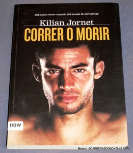 Kilian Jornet Libro Correr o Morir