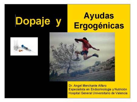 Dopaje y ayudas ergogénicas en trail running. Angel Merchante.