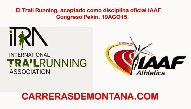El Trail running, aceptado oficialmente por la IAAF.