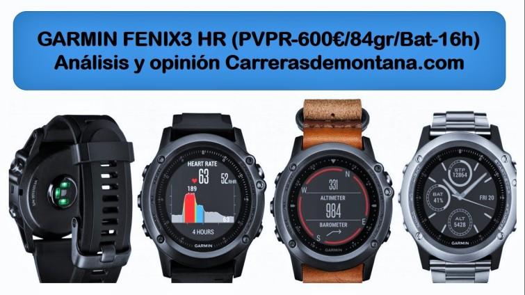 Garmin Fenix3 HR reloj gps analisis y opinión por Carrerasdemontana.com