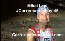 Mikel Leal en corremonteshoy 45