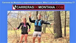 Mikel Leal en corremontes hoy 77 Seguimiento carreras de montaña 3