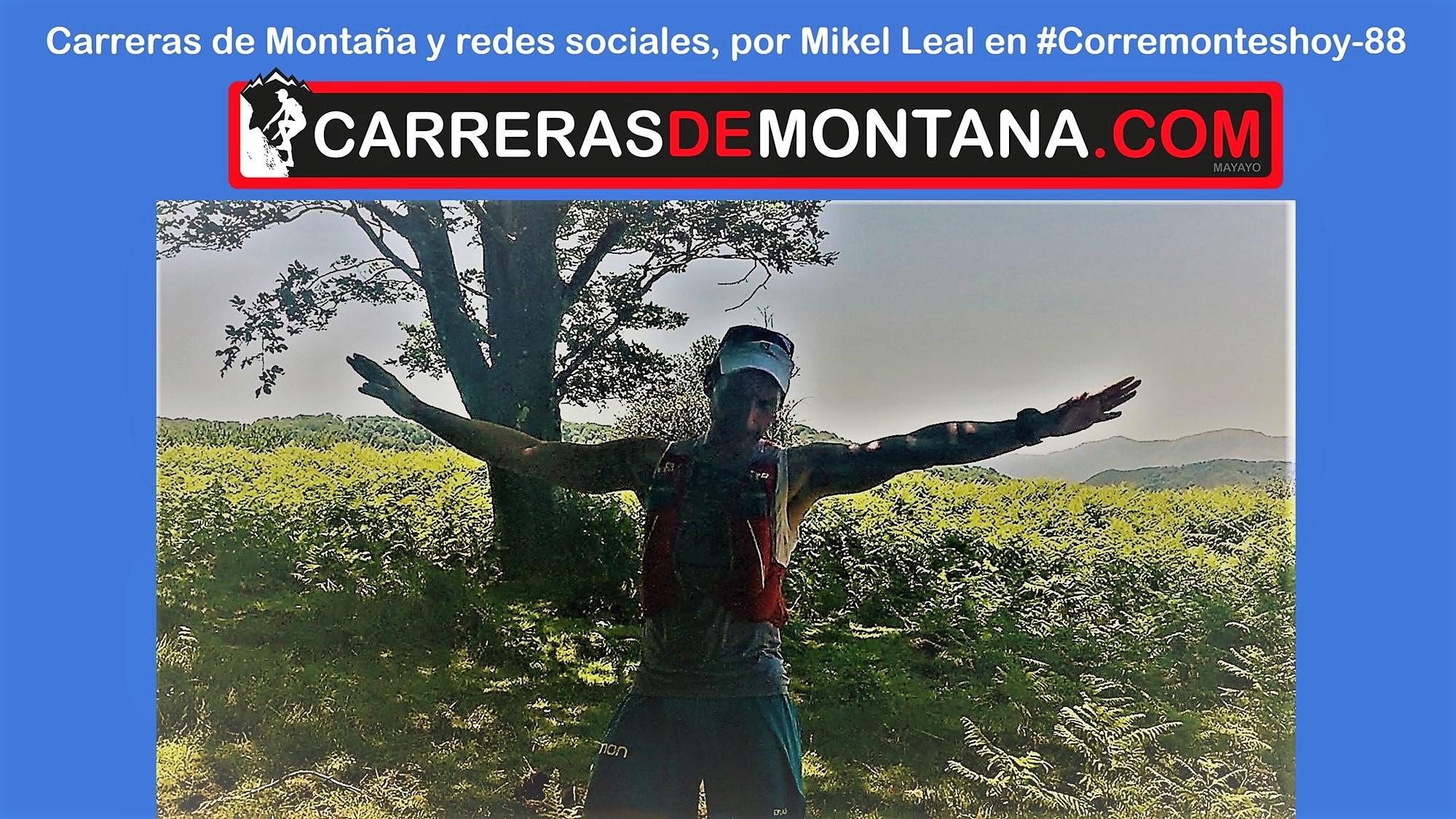 Carreras de montaña y redes sociales, por Mikel Leal en #Corremonteshoy-88