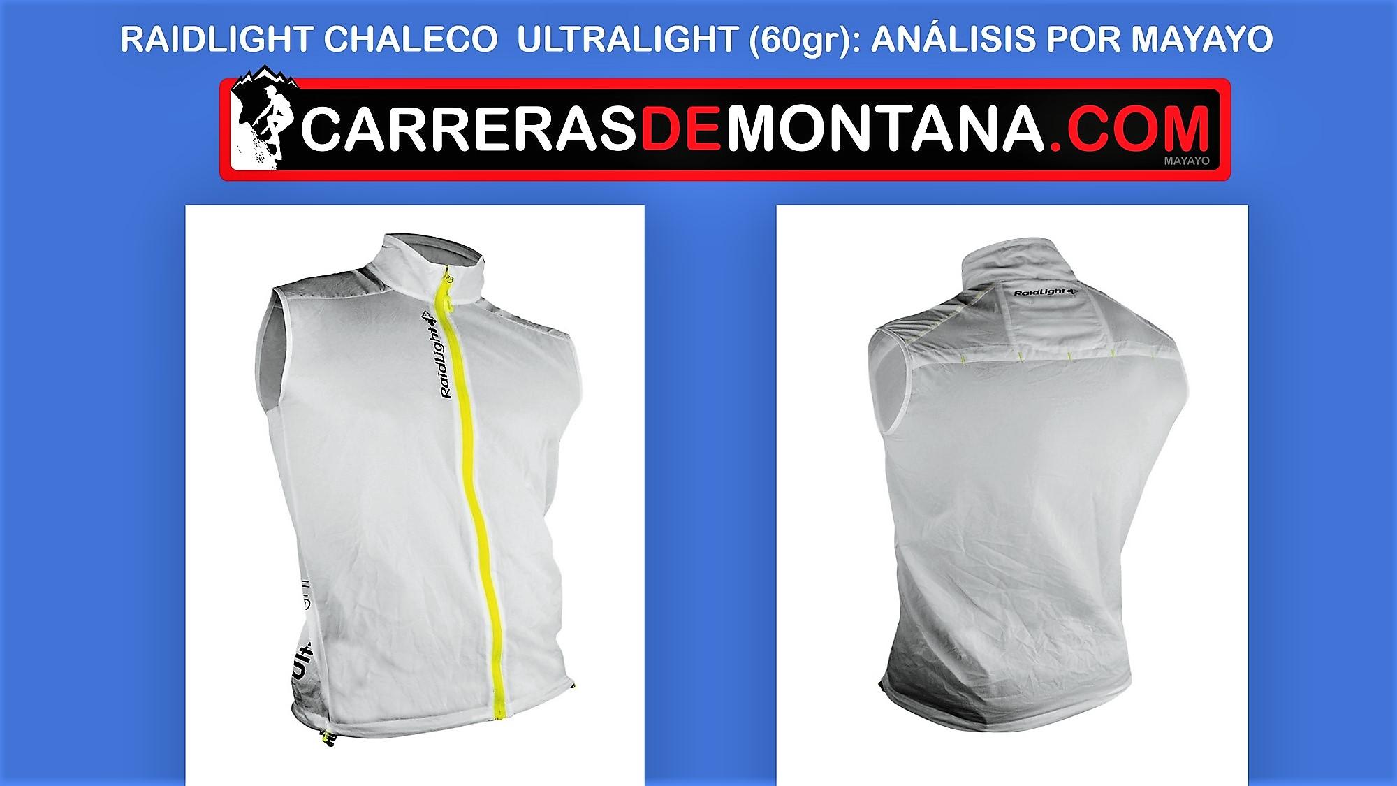 Raidlight Chaleco Ultralight (60gr): Ligero y compacto, para casi todo. Análisis técnico y más novedades Raidlight por Mayayo