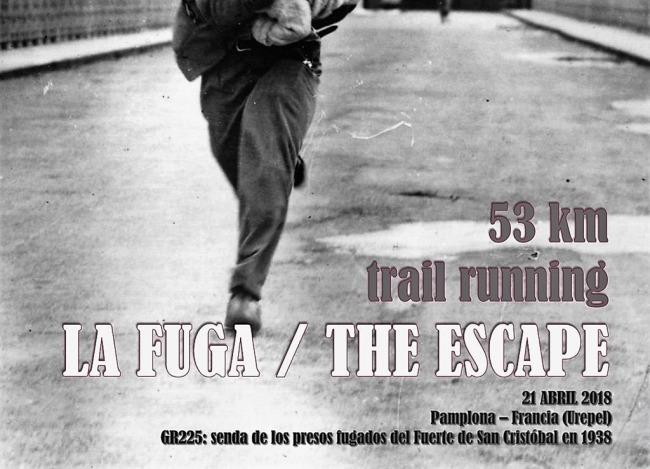 Resultado de imagen de LA FUGA TRAIL